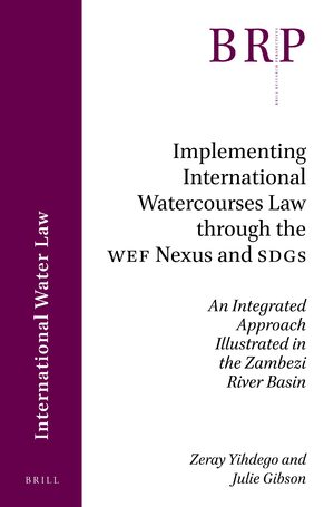 Cover Implementing International Watercourses Law through the WEF Nexus and SDGs