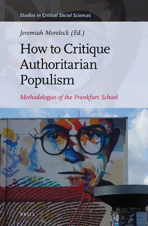 Cover How to Critique Authoritarian Populism
