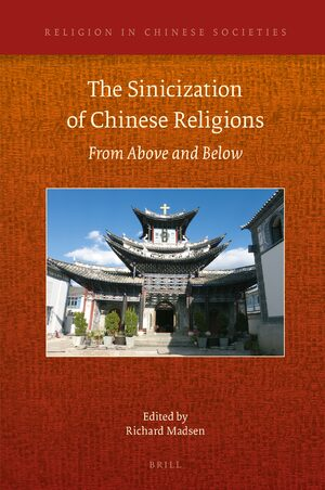 Cover The Sinicization of Chinese Religions: From Above and Below