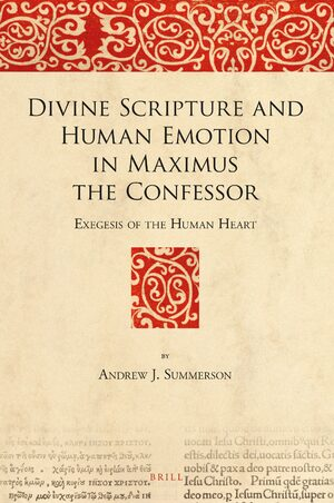 Cover Divine Scripture and Human Emotion in Maximus the Confessor