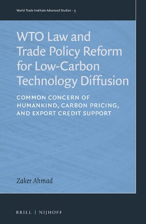 Cover WTO Law and Trade Policy Reform for Low-Carbon Technology Diffusion