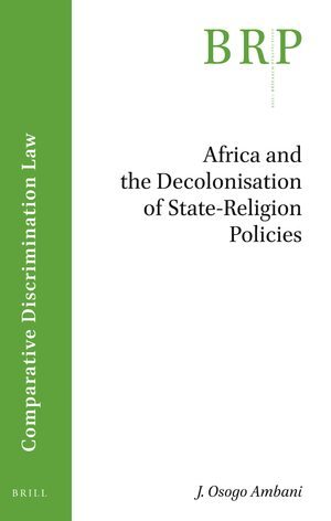 Africa and the Decolonisation of State-Religion Policies