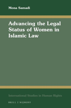 Cover Advancing the Legal Status of Women in Islamic Law