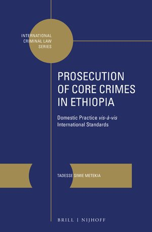 Cover Prosecution of Core Crimes in Ethiopia