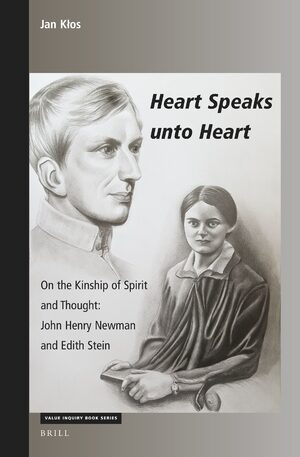 Heart Speaks unto Heart: On the Kinship of Spirit and Thought: John Henry Newman and Edith Stein Book Cover