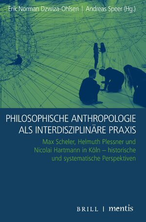 Cover Philosophische Anthropologie als interdisziplinäre Praxis