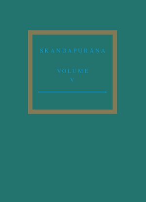 Cover The Skandapurāṇa Volume V