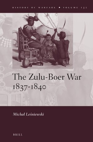 Cover The Zulu-Boer War 1837-1840