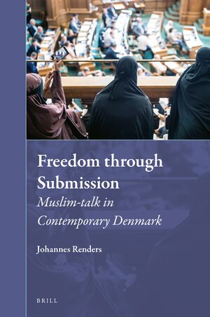 Cover Freedom through Submission: Muslim-talk in Contemporary Denmark