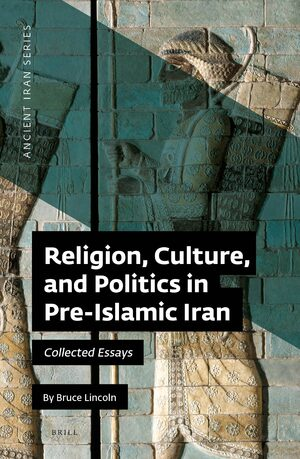 Cover Religion, Culture, and Politics in Pre-Islamic Iran