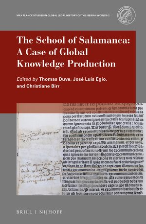 Cover The School of Salamanca: A Case of Global Knowledge Production