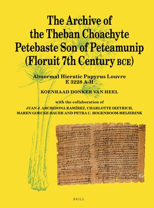 Cover The Archive of the Theban Choachyte Petebaste Son of Peteamunip (Floruit 7th Century BCE)