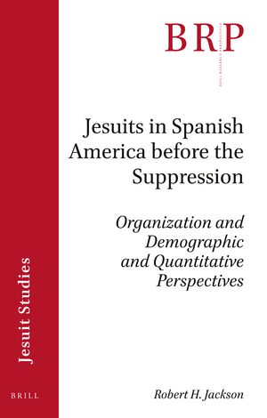 Cover Jesuits in Spanish America before the Suppression