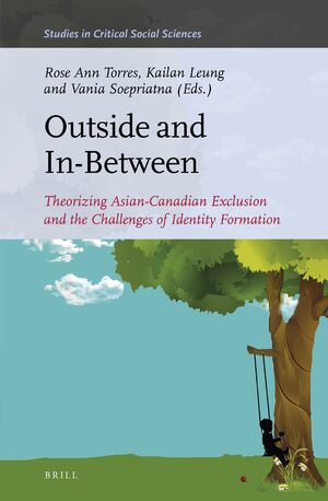 Cover Outside and In-Between: Theorizing Asian Canadian Exclusion and the Challenges of Identity Formation