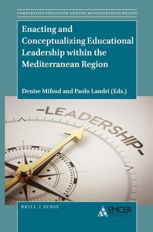 Cover Enacting and Conceptualizing Educational Leadership within the Mediterranean Region