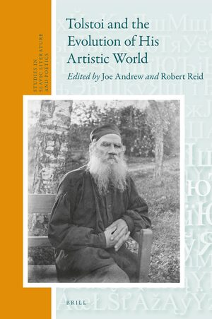 Cover Tolstoi and the Evolution of His Artistic World