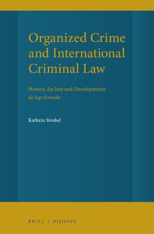 Cover Organized Crime and International Criminal Law