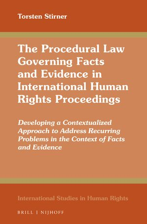 Cover The Procedural Law Governing Facts and Evidence in International Human Rights Proceedings