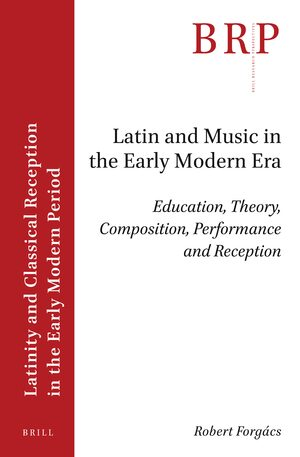 Cover Latin and Music in the Early Modern Era