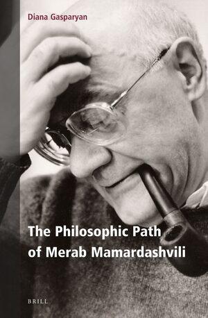 The Philosophic Path of Merab Mamardashvili Book Cover