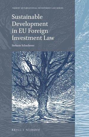 Cover Sustainable Development in EU Foreign Investment Law