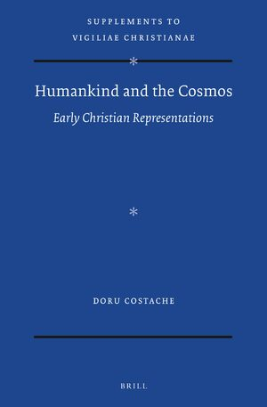 Cover Humankind and the Cosmos: Early Christian Representations