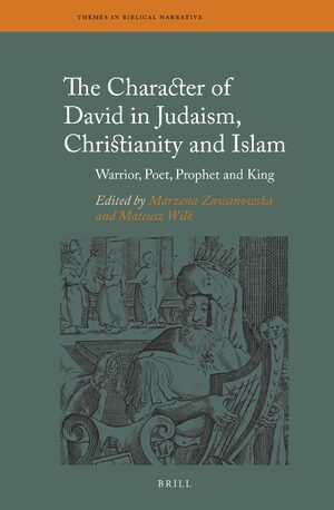 Cover The Character of David in Judaism, Christianity and Islam
