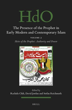 Cover The Presence of the Prophet in Early Modern and Contemporary Islam