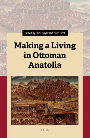 Cover Making a Living in Ottoman Anatolia