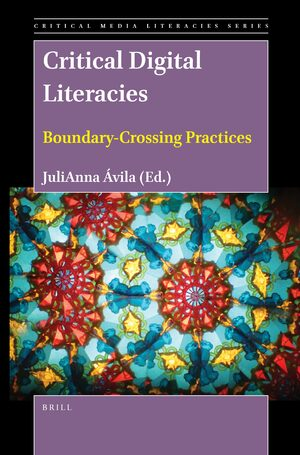 Cover Critical Digital Literacies: Boundary-Crossing Practices