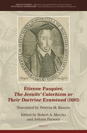 Cover Étienne Pasquier, <i>The Jesuits' Catechism or Their Doctrine Examined</i> (1602)