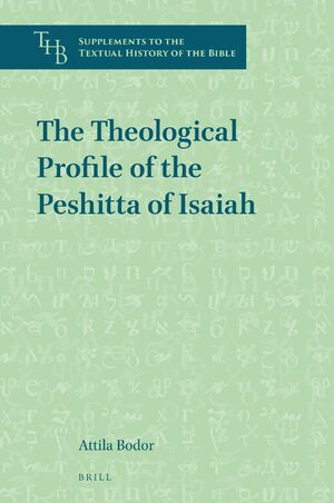 Cover The Theological Profile of the Peshitta of Isaiah