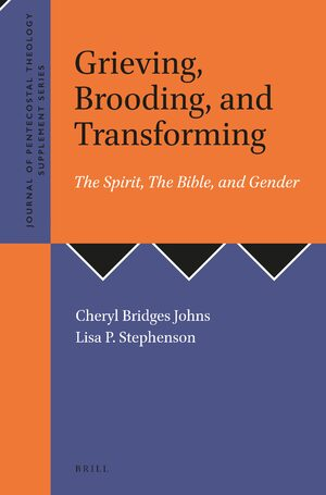Cover Grieving, Brooding, Transforming: The Spirit, The Bible, and Gender