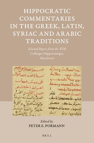 Cover Hippocratic Commentaries in the Greek, Latin, Syriac and Arabic Traditions