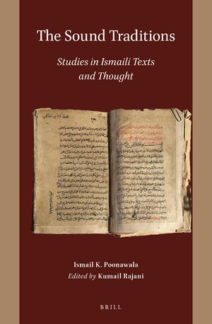 Cover The Sound Traditions: Studies in Ismaili Texts and Thought