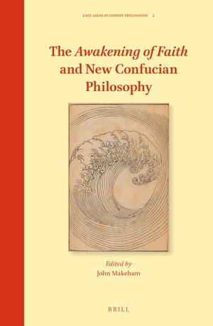 Cover The Awakening of Faith and New Confucian Philosophy