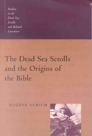 Cover The Dead Sea Scrolls and the Origins of the Bible