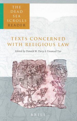 Cover The Dead Sea Scrolls Reader, Volume 1 Texts Concerned with Religious Law