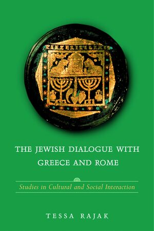 Cover The Jewish Dialogue with Greece and Rome