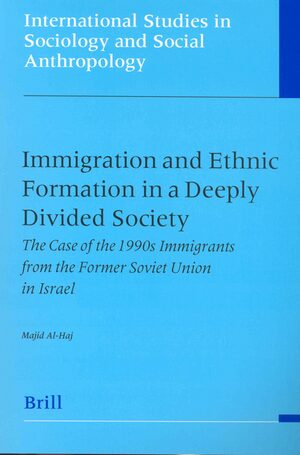 Cover Immigration and Ethnic Formation in a Deeply Divided Society